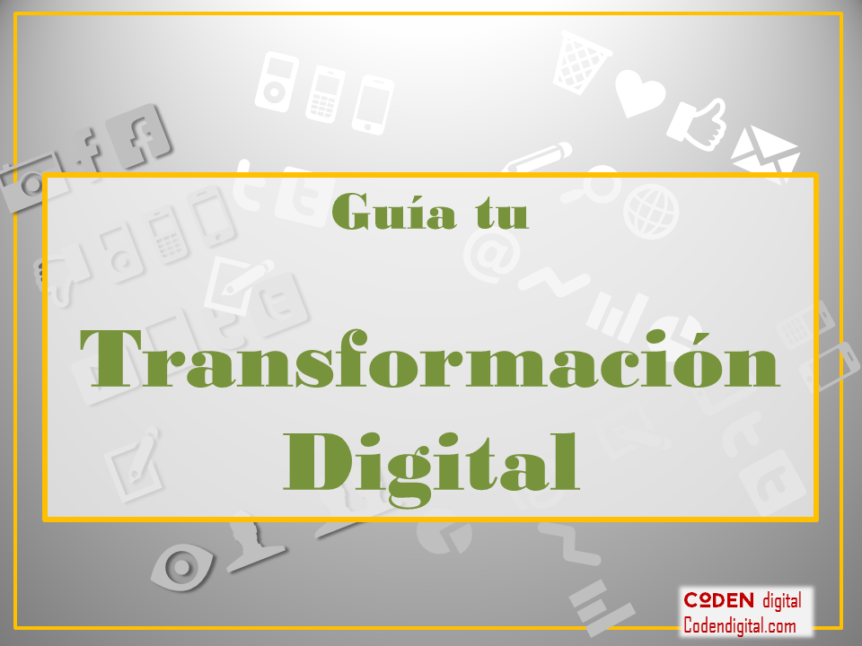 Guía para la transformación digital