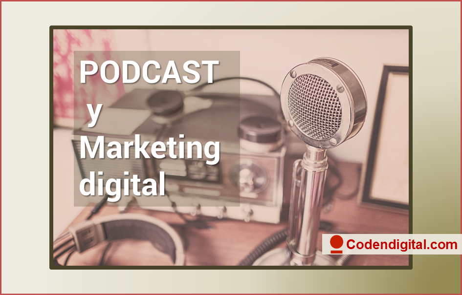 Podcast y Marketing digital